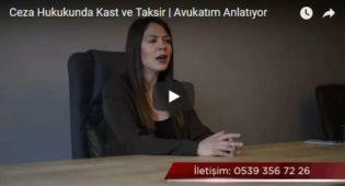 Ceza Hukukunda Kast ve Taksir | Avukatım Anlatıyor